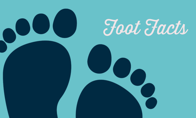 Weird and Fascinating Foot Facts