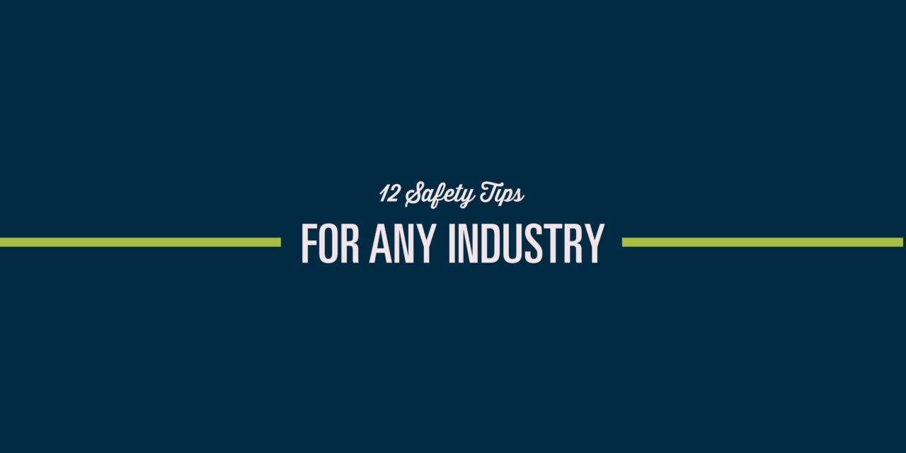 Safety Tips for Any Industry