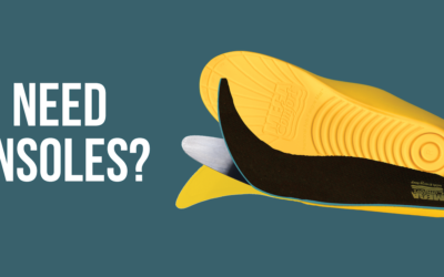 Do You Need Insoles?